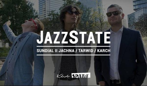 Going. | JazzState #16 Sundial II Jachna / Tarwid / Karch