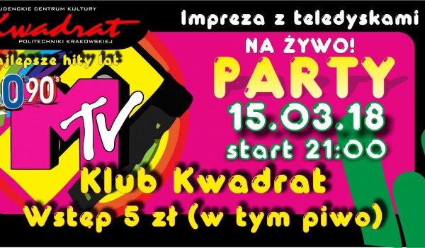 MTV PARTY - Impreza z teledyskami