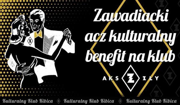 Going. | Zawadiacki, acz kulturalny, benefit na klub AKS ZŁY - Cafe Kulturalna