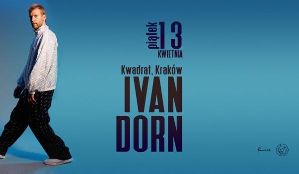 Going. | Ivan Dorn (UA) - Klub Studencki Kwadrat
