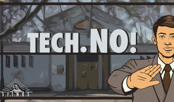 Going. | Tech.NO! - YESt House