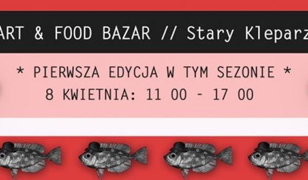 Going. | Otwarcie sezonu Art & Food Bazar - Art & Food Bazar