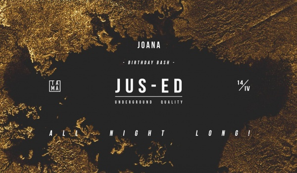 Going. | Joana Birthday Bash: Jus-Ed all night long! - Tama