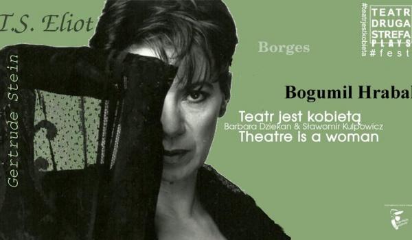 Going. | Teatr jest kobietą / #teatrjestkobieta - Teatr Druga Strefa