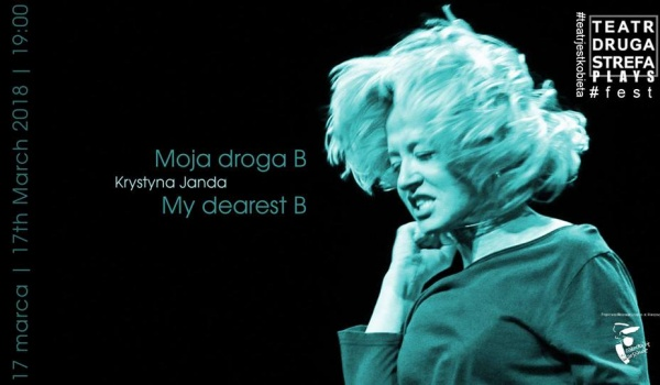 Going. | Moja droga B. / #teatrjestkobieta - Teatr Druga Strefa