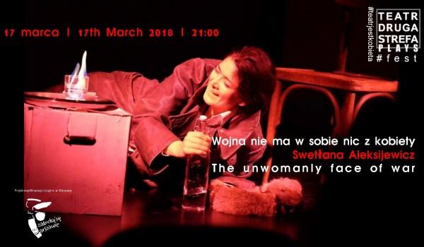 Going. | Wojna nie ma w sobie nic z kobiety / #teatrjestkobieta - Teatr Druga Strefa