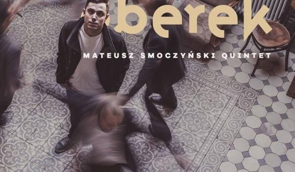 "Going.   Cały ten jazz! LIVE! Mateusz Smoczyński Quintet ""Berek"" - PROM Kultury Saska Kępa"