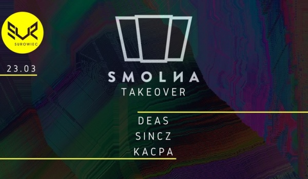 Going. | Smolna Takeover: Deas / Sincz / Kacpa - Surowiec