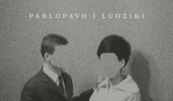 Going. | Pablopavo i Ludziki | Europejski Poeta Wolności - B90