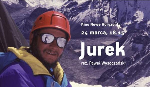 """Going.   """"Jurek"""", reż. Paweł Wysoczański   pokaz filmu o Kukuczce - Kino Nowe Horyzonty"""