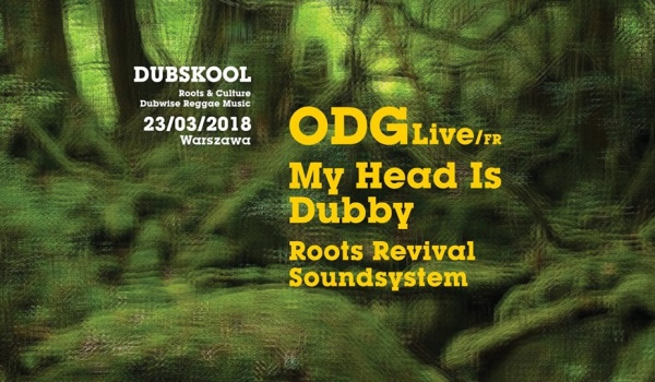 Going. | DUBskool : ODG Live [FR], My Head Is Dubby, Roots Revival Sound - Iskra