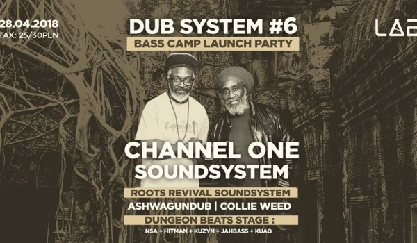Going. | Dub System #6: Channel One, Roots Revival, Bass Camp Promo Party - Projekt LAB