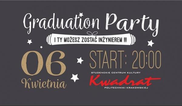 Going. | Graduation Party - Klub Studencki Kwadrat