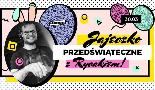 Going. | Przedświąteczne jajeczko z Rycakiem! - Dom Kultury Lublin
