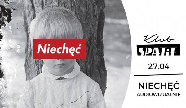 Going. | Niechęć • audiowizualnie • w Spatifie - Klub SPATiF