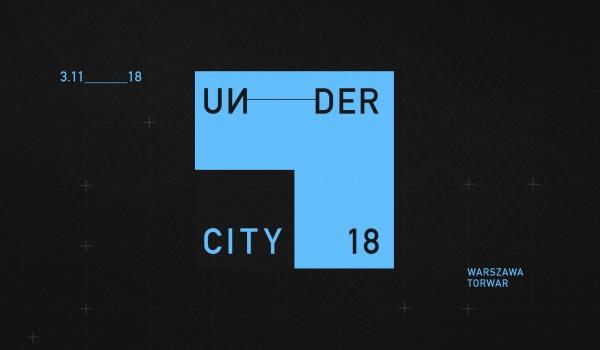 Going. | Undercity Festival 2018 - Torwar