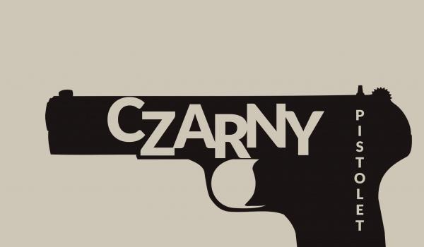 Going. | Czarny Pistolet - Teatr Barakah / ArtCafe Barakah