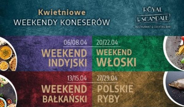 Going.   Kwietniowe Weekendy Koneserów - Scandale Royal