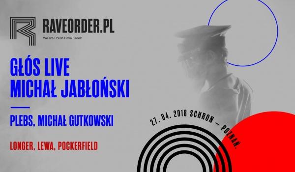 Going.   Raveorder.pl – Głós & Michał Jabłoński - Schron
