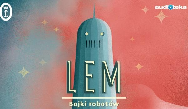 Going. | Bajki robotów - Małopolski Ogród Sztuki