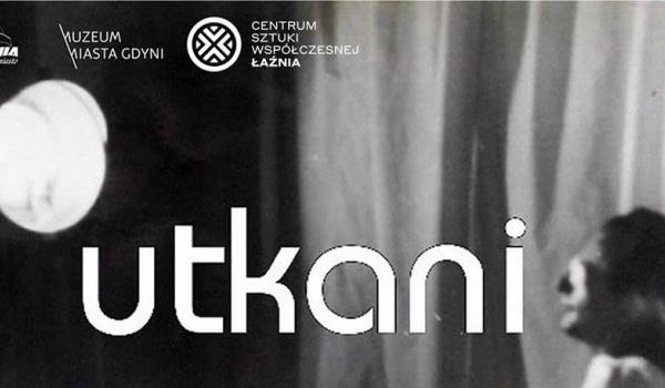 Going. | Utkani - Muzeum Miasta Gdyni