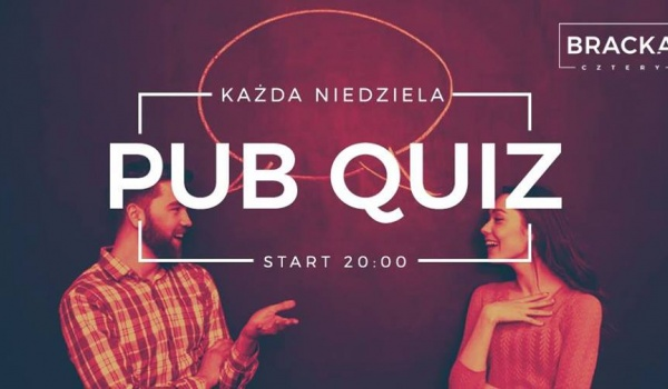 Going. | Pub Quiz - Bracka 4