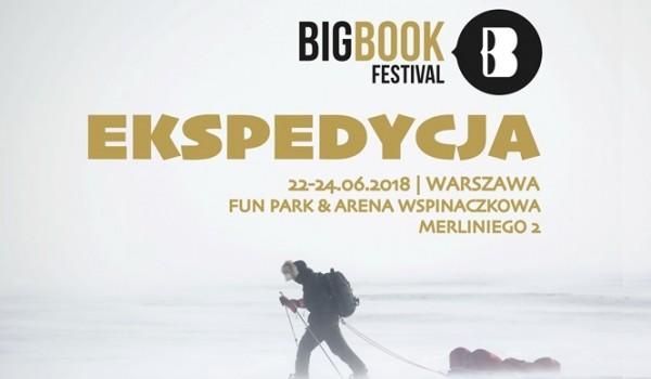 Going. | Big Book Festival 2018 - Duży Festiwal Czytania. Ekspedycja! - Arena Wspinaczkowa Wgórę