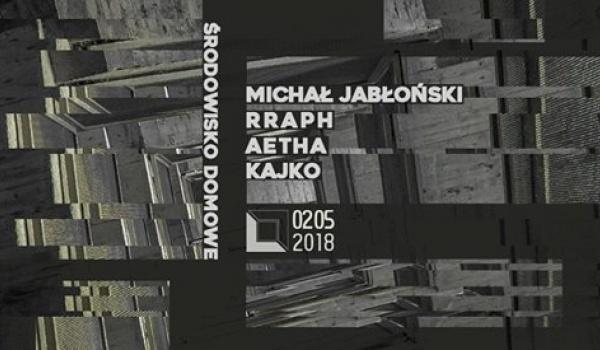 Going. | Środowisko Domowe: Michał Jabłoński / Rraph / Aetha / Kajko - DOM