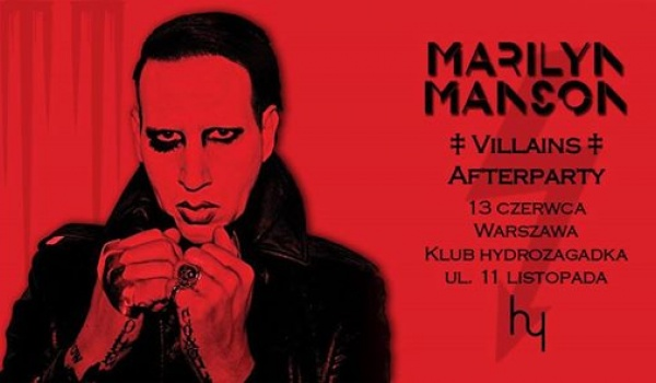 Going. | Marilyn Manson ‡ Villains ‡ Afterparty - Hydrozagadka