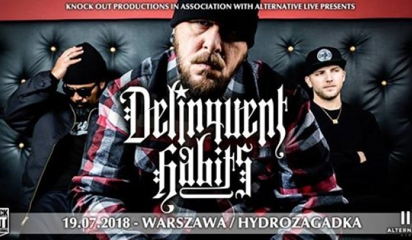 Going. | Delinquent Habits - Hydrozagadka