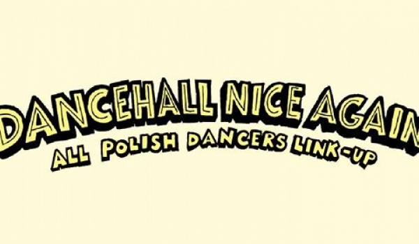 Going. | Dancehall Nice Again - Summer Edition - NRD Klub