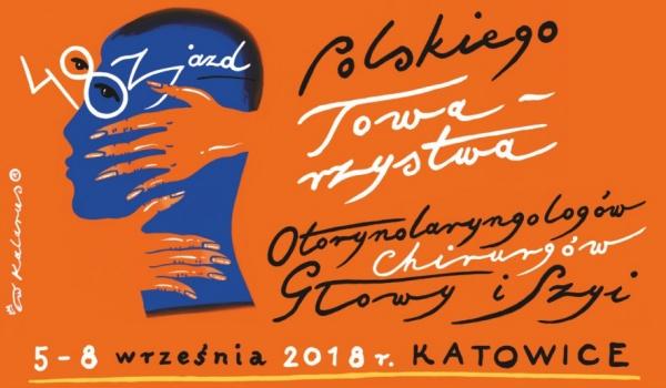 Going.   48. Zjazd Polskiego Towarzystwa Otorynolaryngologów Chirurgów Głowy i Szyi - Międzynarodowe Centrum Kongresowe