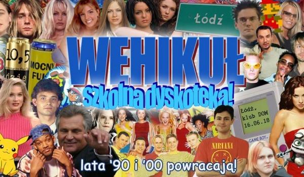 Going. | Wehikuł: szkolna dyskoteka - lata '90/'00 powracają! - DOM Łódź