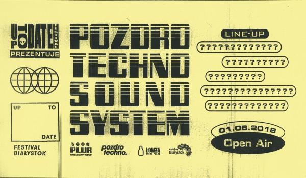 Going. | Pozdro Techno Sound System - Miasto Białystok