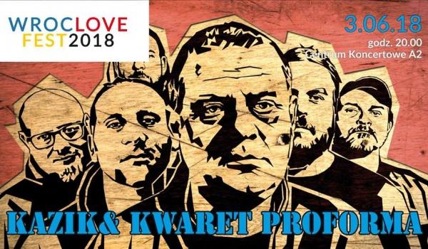 Going. | Kazik Staszewski & Kwartet ProForma na WrocLove Fest 2018! - A2 - Centrum Koncertowe