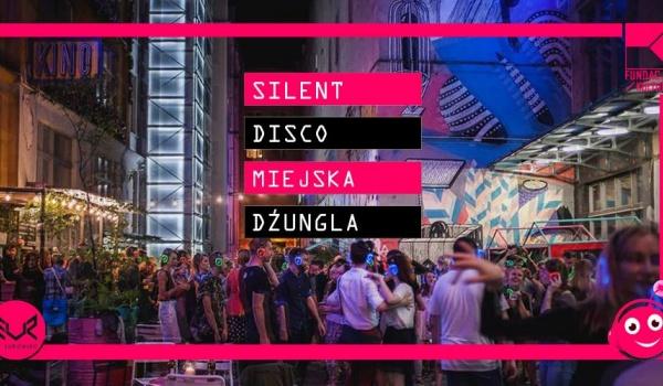 Going.   Silent disco / otwarcie miejskiej dżungli - Surowiec
