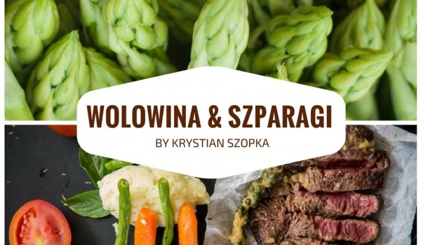 Going. | Wołowina i szparagi - The Kitchen- studio kulinarne