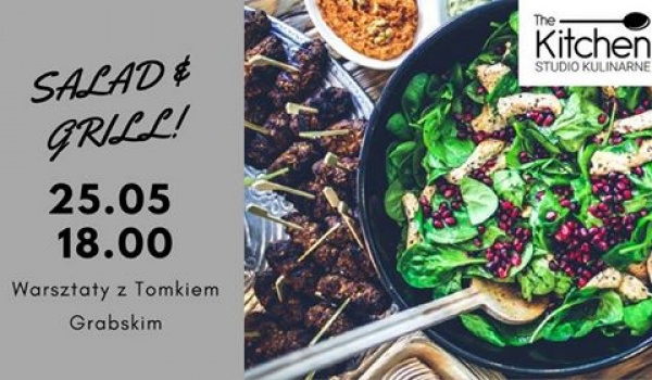 Going. | Salad & Grill z Tomkiem Grabskim - The Kitchen- studio kulinarne