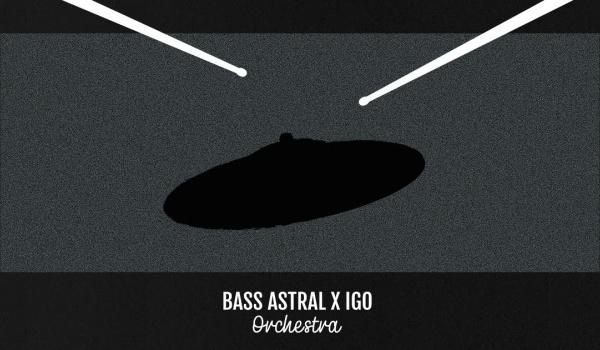 Going. | Bass Astral x Igo Orchestra / HotSpot Wrocław - HotSpot