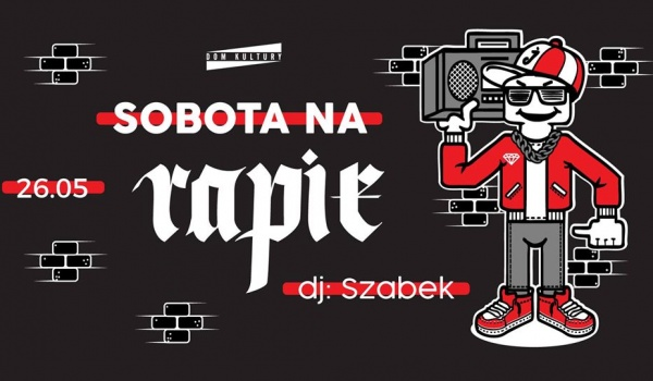 Going. | Sobota na rapie! - Dom Kultury Lublin