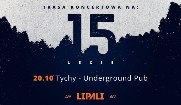 Going. | Lipali w Tychach / Underground Pub / 15-lecie - Underground Pub