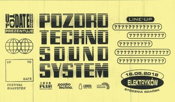 Going. | Pozdro Techno Sound System Gdańsk - Ulica Elektryków
