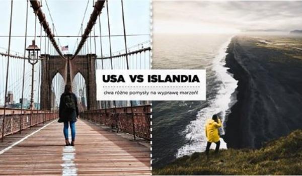Going. | USA vs Islandia - dwa pomysły na wyprawę marzeń! - Klubokawiarnia Meskalina