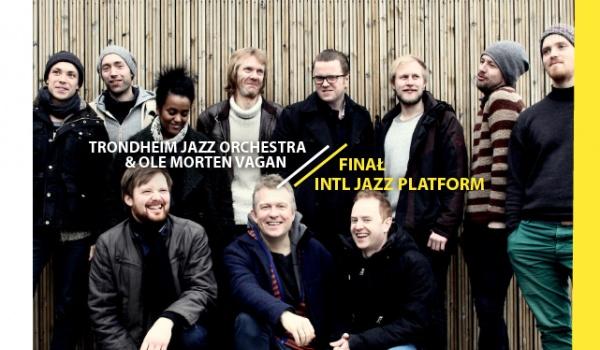 Going. | 11. LAJ: Finał INTL Jazz Platform / Trondheim Jazz Orchesta & Ole Morten Vagan - Klub Wytwórnia