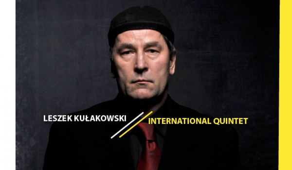 Going. | 11. LAJ: Leszek Kułakowski Inernational Quintet - Klub Wytwórnia