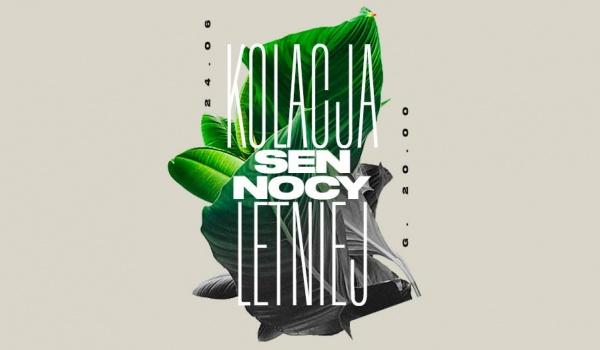 Going. | Kolacja Sen Nocy Letniej - Plac Defilad