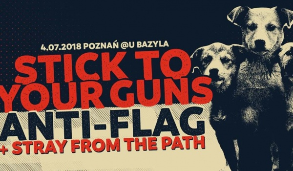 Going. | Stick To Your Guns + Anti-Flag - Klub u Bazyla