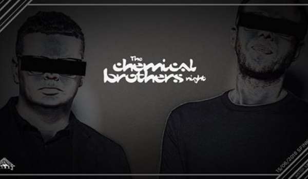Going. | The Chemical Brothers Night - Sfinks700