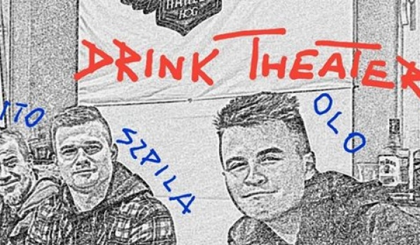 Going. | Drink Theater - Free Blues Club
