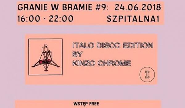 Going. | Granie w Bramie #9 - Italo Disco w/ Kinzo Chrome (Wstęp Free) - Szpitalna 1